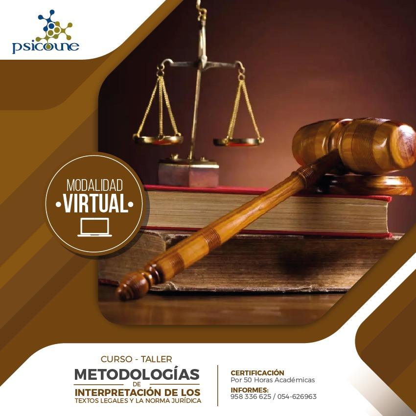 METODOLOGÍA DE LA INVESTIGACIÓN EN DERECHO: INTERPRETACIÓN DE LOS TEXTOS LEGALES Y LA NORMA JURÍDICA