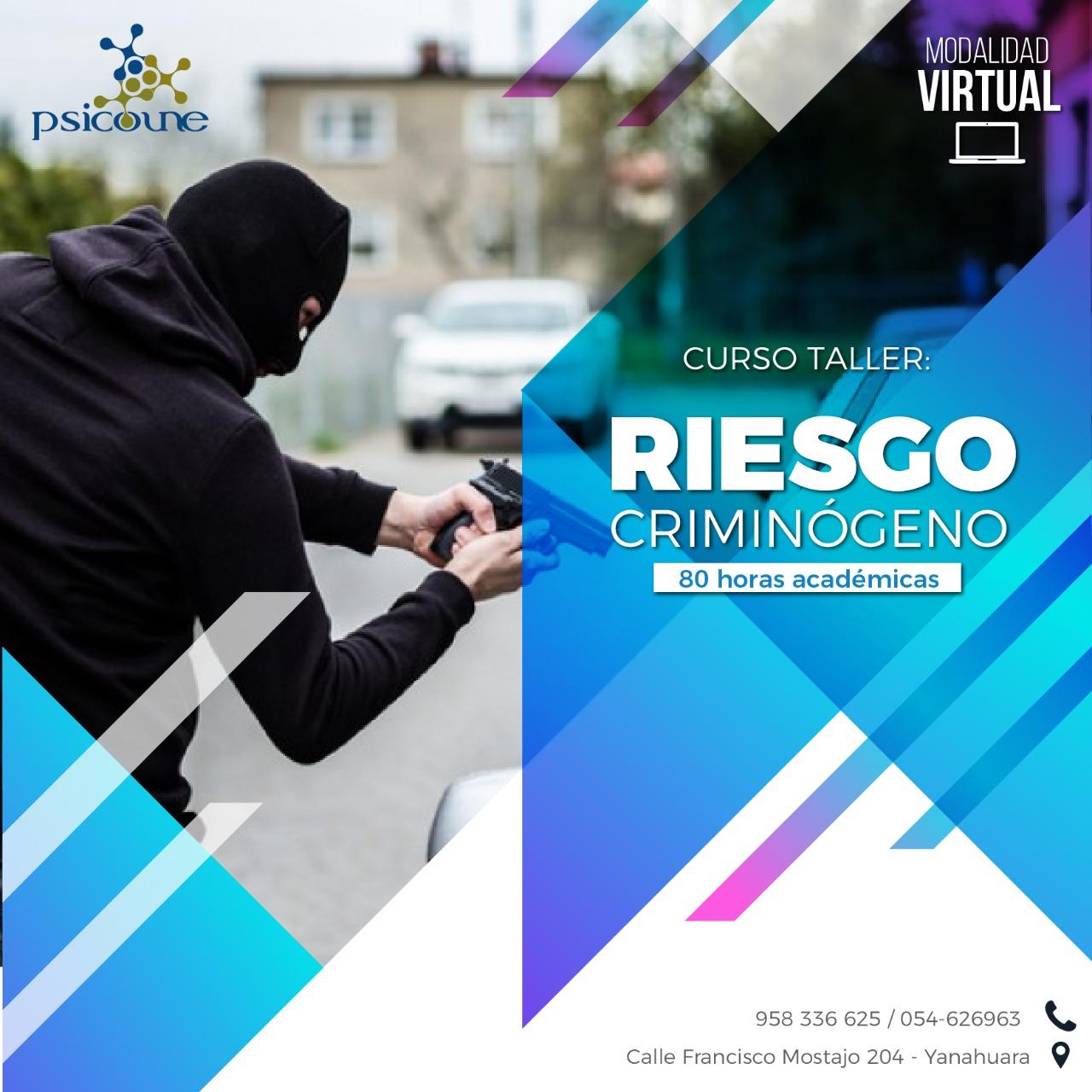 CURSO – TALLER: RIESGO CRIMINÓGENO