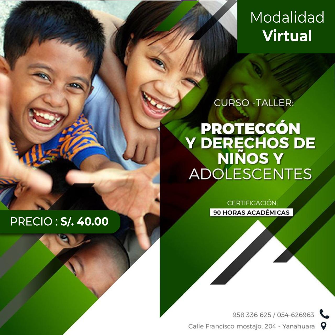 CURSO-TALLER :PROTECCIÓN Y DERECHOS DE NIÑOS Y ADOLESCENTES